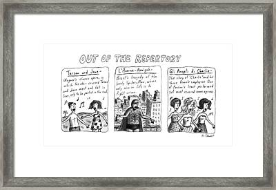 Out Of The Repertory Framed Print by Roz Chast