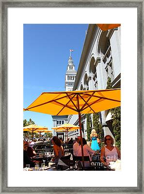 Outdoor Dining At The San Francisco Ferry Building 5d25377 Framed Print
