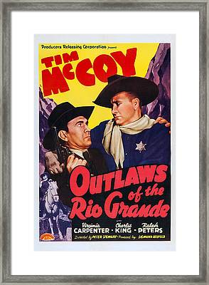 Outlaws Of The Rio Grande, Us Poster Framed Print by Everett