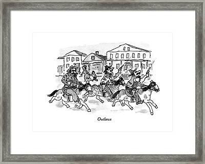 Outlaws Framed Print by William Steig