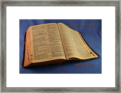 Overcome Evil With Good Framed Print by Larry Bishop