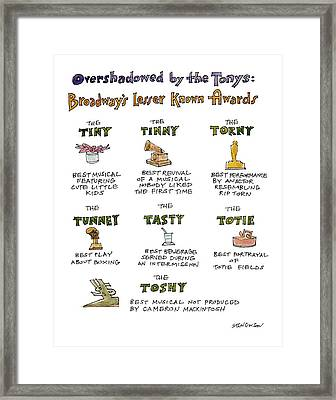 Overshadowed By The Tonys Broadway's Lesser Known Framed Print by James Stevenson