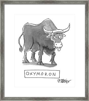'oxymoron' Framed Print by Peter Steiner