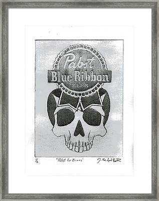 Pabst For Brains Framed Print