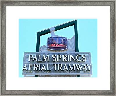 Palm Springs Aerial Tramway Sign Framed Print by Randall Weidner