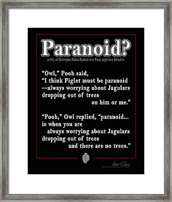 Paranoid? Framed Print by Robert J Sadler