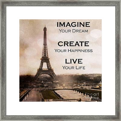 Paris Eiffel Tower Sepia Photography - Paris Eiffel Tower Typography Life Quotes Framed Print by Kathy Fornal
