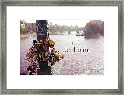 Paris Je T'aime Love Locks Seine River - Dreamy Romantic Paris In Love - Love Locks Art Framed Print by Kathy Fornal