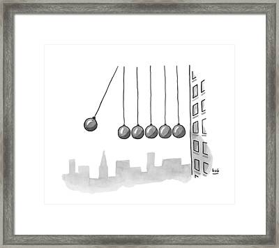 Parody Of Newton's Cradle. Six Wrecking Balls Framed Print by Bob Eckstein
