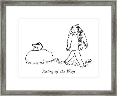 Parting Of The Ways Framed Print by William Steig