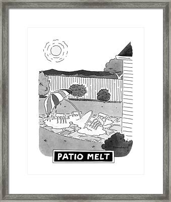 Patio Melt Framed Print by Danny Shanahan