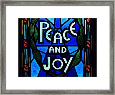 Peace And Joy Framed Print