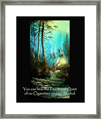 Peace And Quiet Drug Free Tepee Framed Print