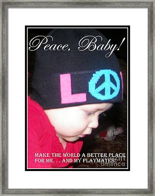 Framed Print featuring the photograph Peace Baby by Bobbee Rickard