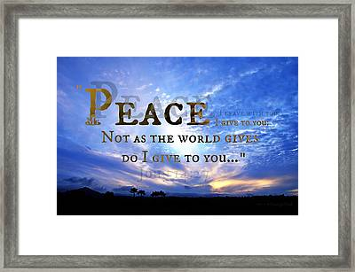 Peace I Give To You Framed Print