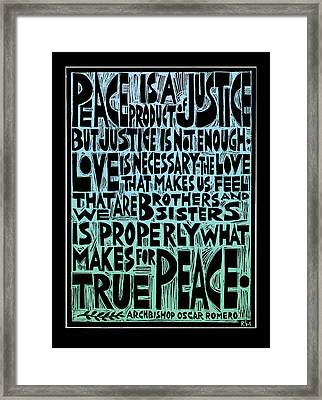 Peace Is A Product Of Justice Framed Print by Ricardo Levins Morales