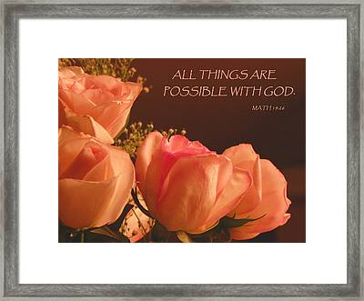 Peach Roses With Scripture Framed Print by Sandi OReilly