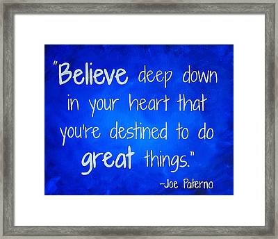 Penn State Art Joe Paterno Quote Painting Framed Print by Michelle Eshleman