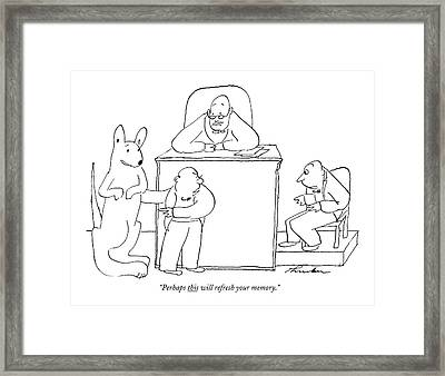 Perhaps This Will Refresh Your Memory Framed Print by James Thurber