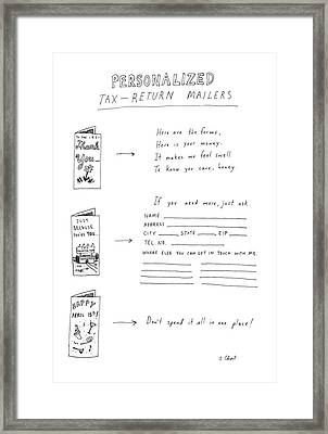 Personalized Tax-return Mailers Framed Print by Roz Chast