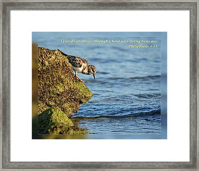 Philippians 4 13 Framed Print by Dawn Currie