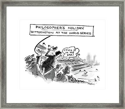 Philosopher's Holiday Wittgenstein At The World Framed Print by Lee Lorenz