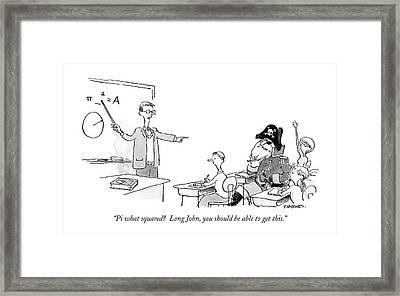 Pi What Squared?  Long John Framed Print by Pat Byrnes