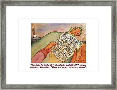 Pie In The Sky Money Deals Framed Print