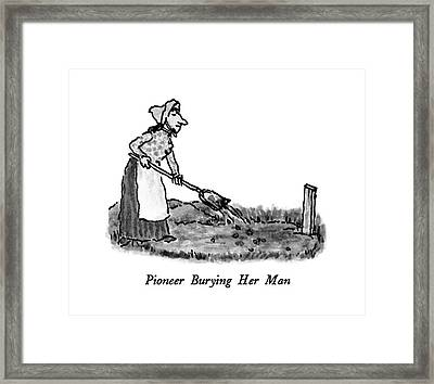Pioneer Burying Her Man Framed Print by William Steig