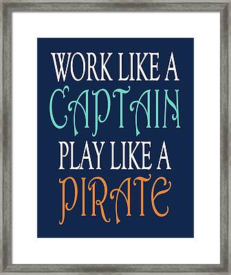Pirate Quote II Framed Print