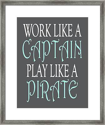Pirate Quote Framed Print