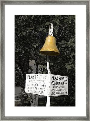 Placerville Bell Framed Print