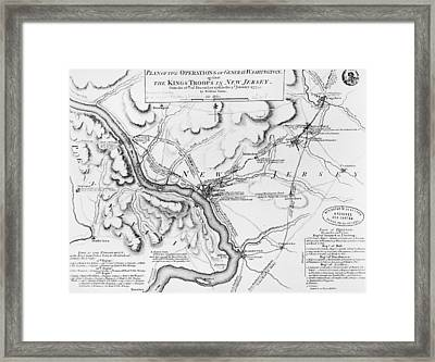 Plan Of The Operations Of General Washington Against The Kings Troops In New Jersey Framed Print by William Faden
