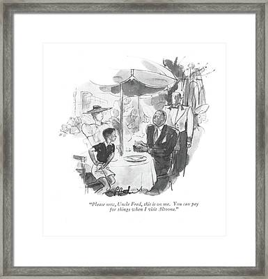 Please Now, Uncle Fred, This Framed Print by Perry Barlow