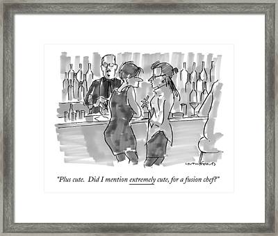 Plus Cute. Did I Mention Extremely Cute Framed Print