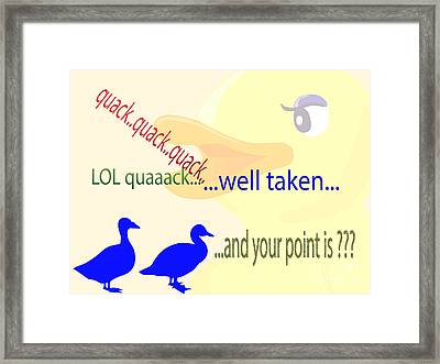 Point Well Taken Framed Print