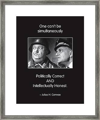 Political Correctness Framed Print by Mike Flynn