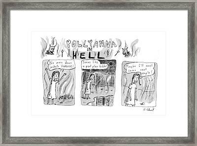 Pollyanna In Hell Framed Print