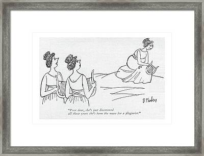 Poor Dear, She's Just Discovered All These Years Framed Print by Dana Fradon