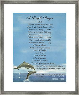 Pope Francis St. Francis Simple Prayer Dolphins Tking A Leap Of Faith Framed Print by Desiderata Gallery