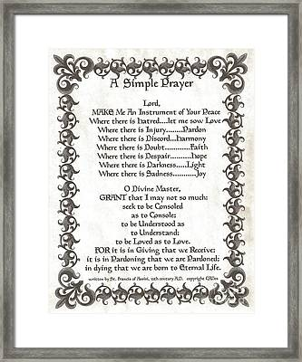 Pope Francis St. Francis Simple Prayer Fleur Framed Print by Desiderata Gallery