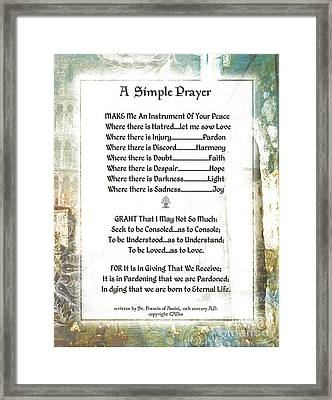 Pope Francis St. Francis Simple Prayer For Peace Framed Print by Desiderata Gallery