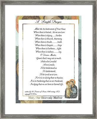 Pope Francis St. Francis Simple Prayer Mary Framed Print by Desiderata Gallery