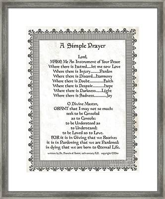 Pope Francis St. Francis Simple Prayer Scrolling Faith Framed Print by Desiderata Gallery
