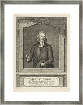 Portrait Of Aaron Le Grand, Jacob Houbraken Framed Print by Jacob Houbraken And Rutger Schutte And Pieter Van Dorth