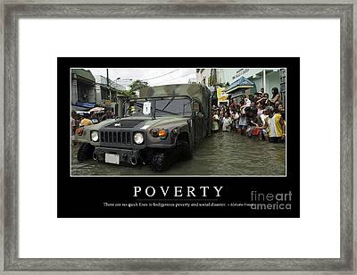 Poverty Inspirational Quote Framed Print by Stocktrek Images