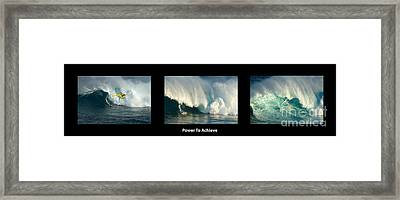 Power To Achieve Framed Print by Bob Christopher