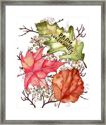 Pray Continually Framed Print by Amy Cummings