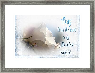Framed Print featuring the photograph Pray For Love by Jean OKeeffe Macro Abundance Art