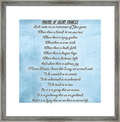 Prayer Of Saint Francis Framed Print by Dan Sproul